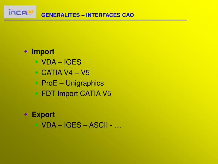 GENERALITES – INTERFACES CAO