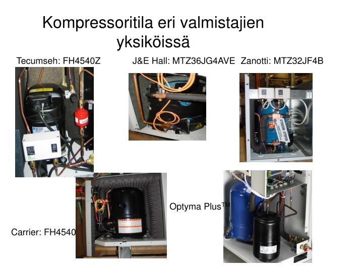 Kompressoritila eri valmistajien yksiköissä