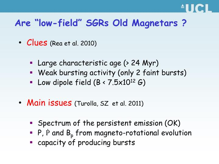 "Are ""low-field"" SGRs Old Magnetars ?"