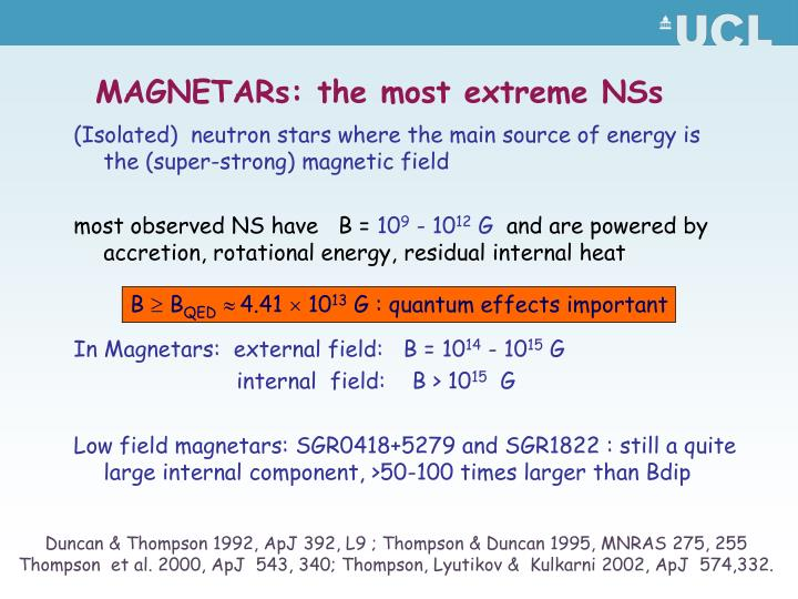 MAGNETARs: the most extreme NSs