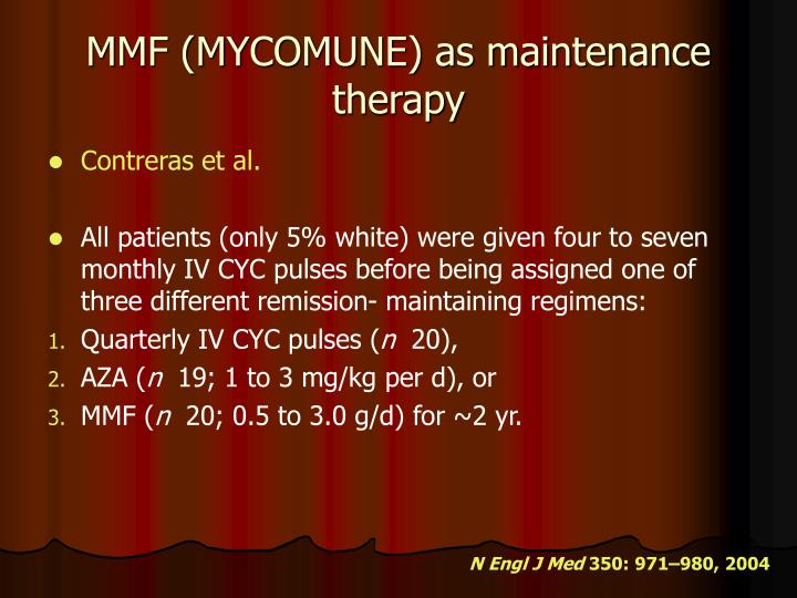 MMF (MYCOMUNE) as maintenance therapy