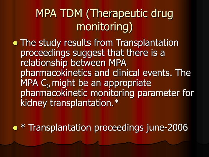 MPA TDM (Therapeutic drug monitoring)