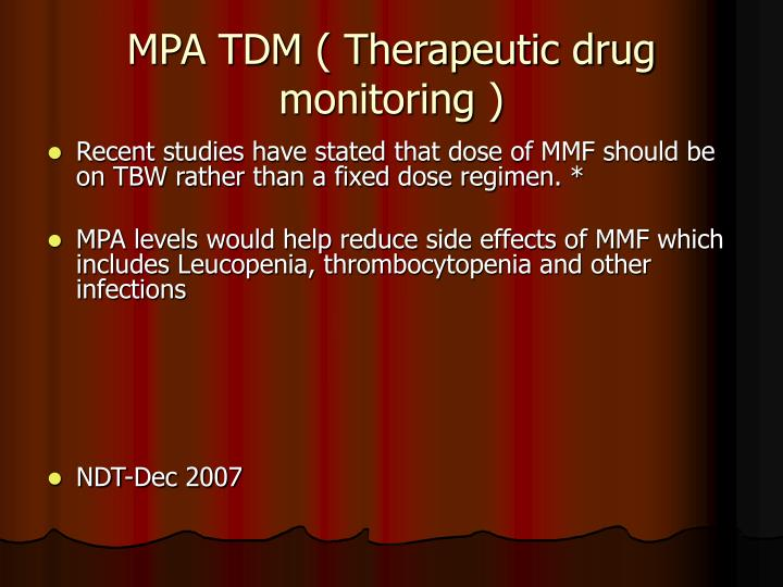 MPA TDM ( Therapeutic drug monitoring )