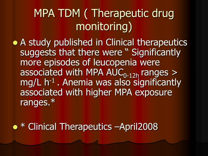 MPA TDM ( Therapeutic drug monitoring)