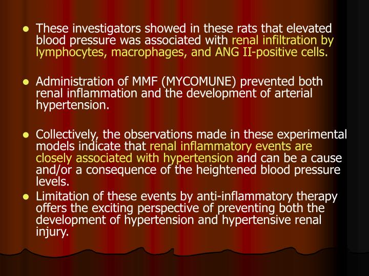 These investigators showed in these rats that elevated blood pressure was associated with