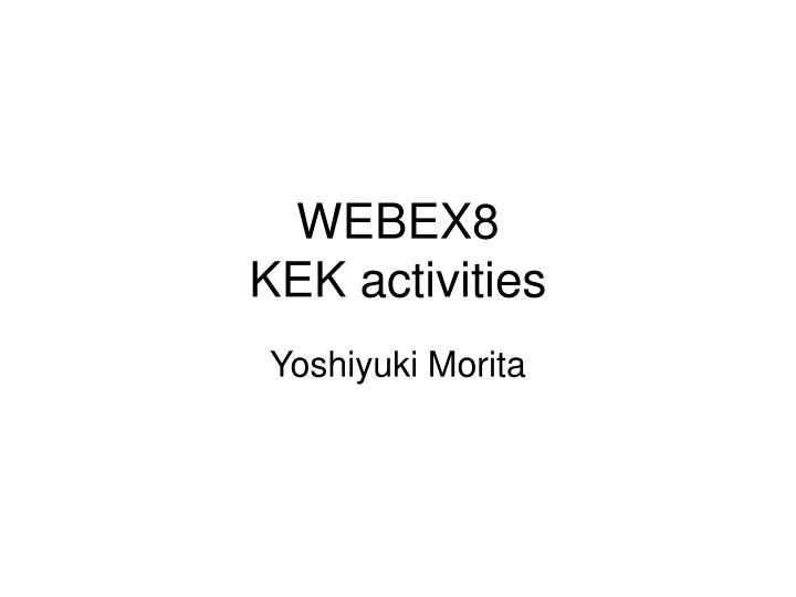 WEBEX8