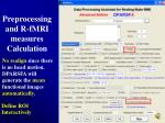 preprocessing and r fmri measures calculation34