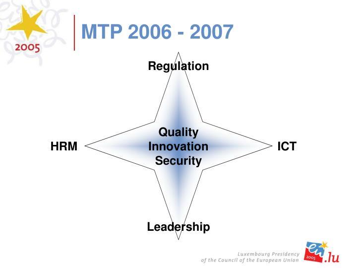 MTP 2006 - 2007
