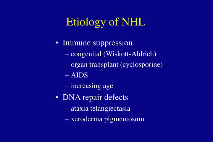 Etiology of NHL