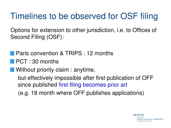 Timelines to be observed for OSF filing