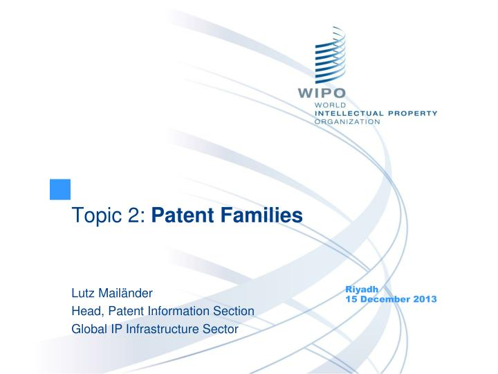 Topic 2 patent families