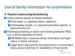 use of family information for examination