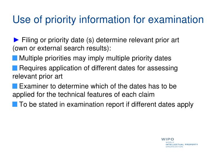 Use of priority information for examination