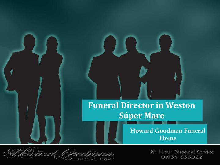Funeral Director in Weston Súper Mare