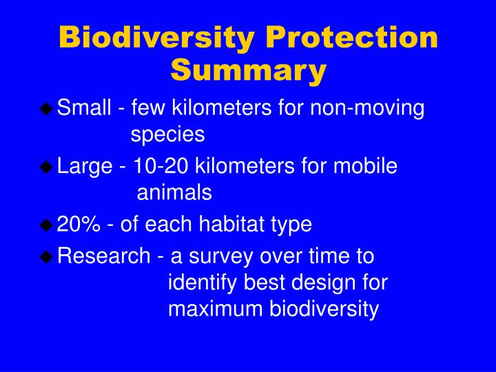 Biodiversity Protection  Summary
