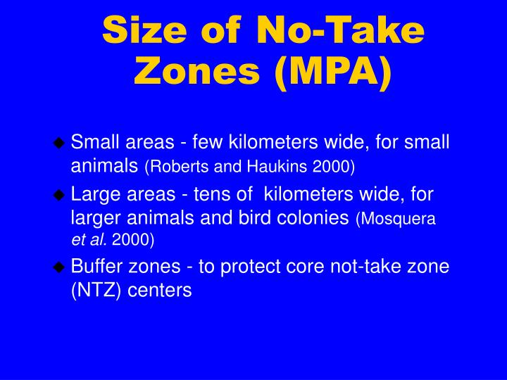 Size of No-Take Zones (MPA)