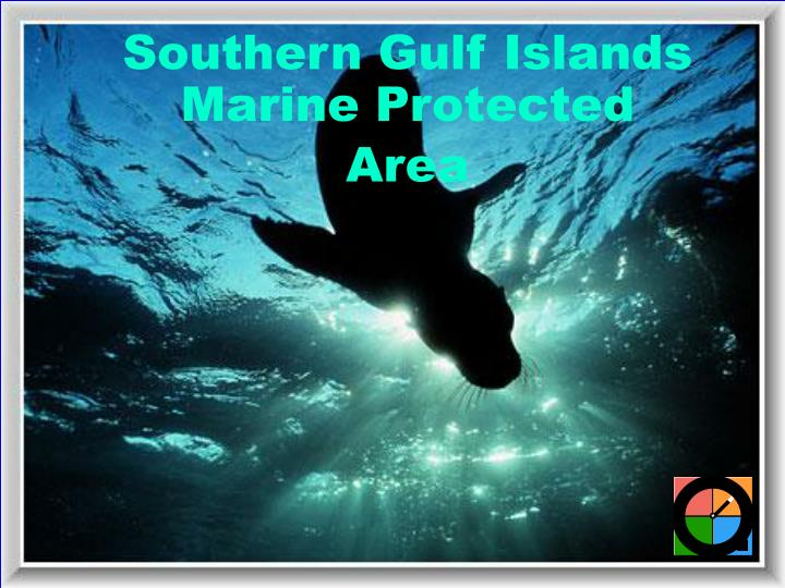 Southern Gulf Islands Marine Protected Area