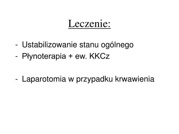 Leczenie: