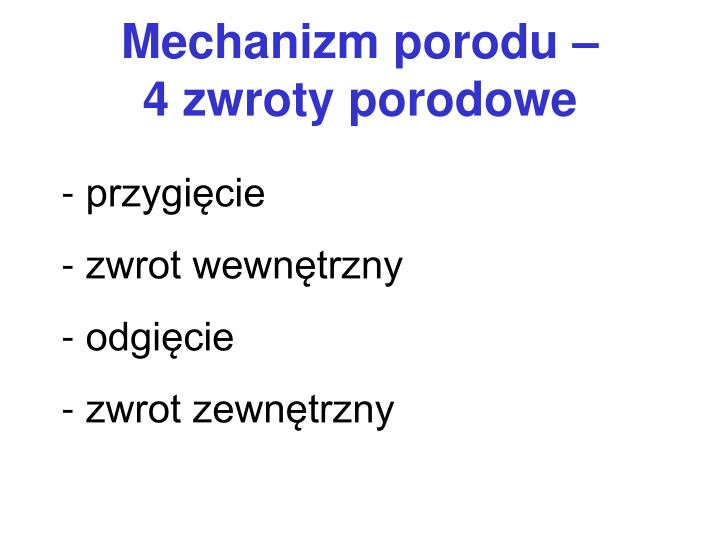 Mechanizm porodu –