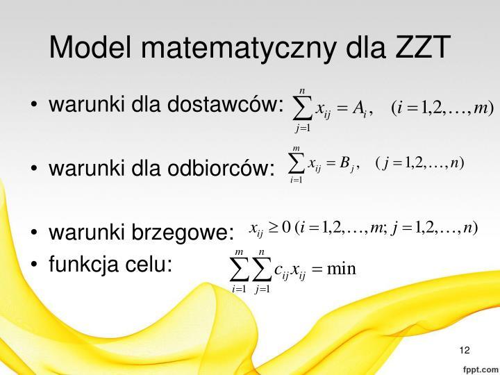 Model matematyczny dla ZZT