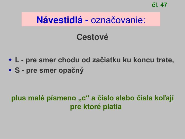 čl. 47