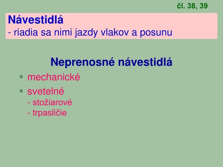 čl. 38, 39