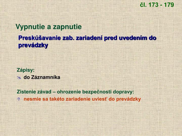 čl. 173 - 179