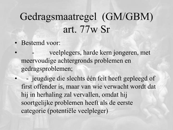 Gedragsmaatregel  (GM/GBM)