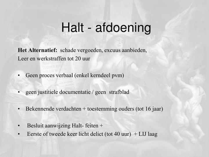 Halt - afdoening