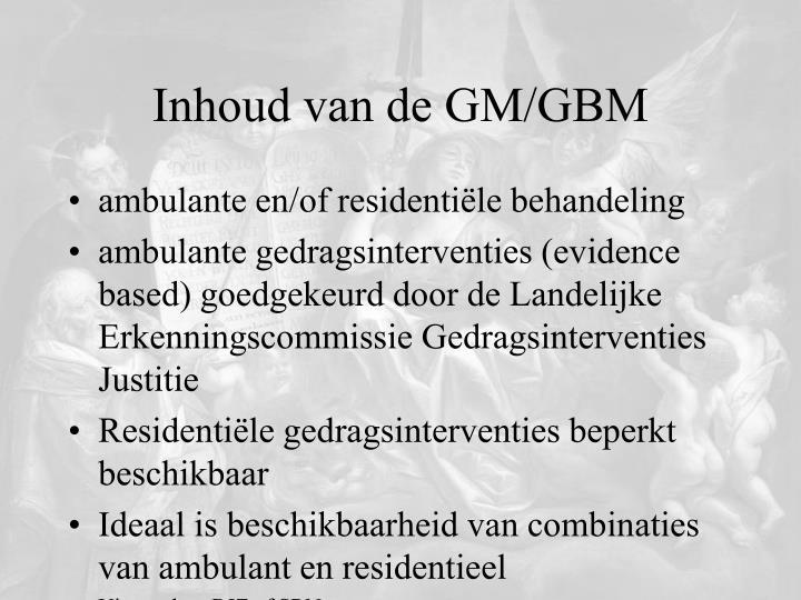Inhoud van de GM/GBM