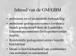 inhoud van de gm gbm
