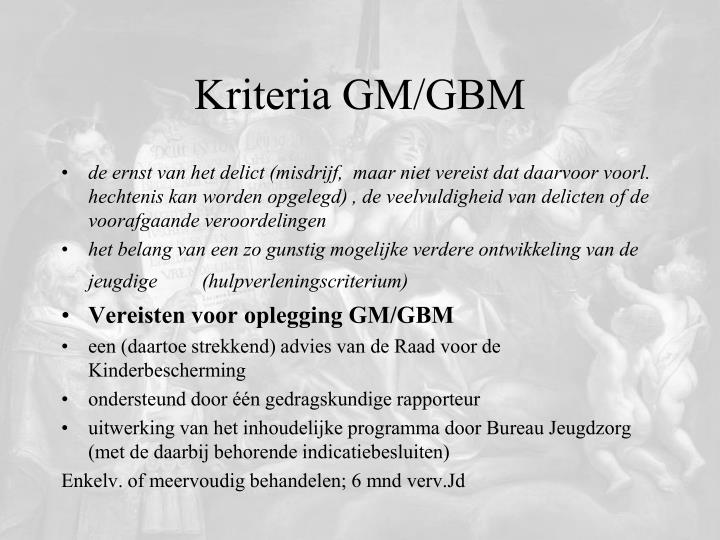 Kriteria GM/GBM