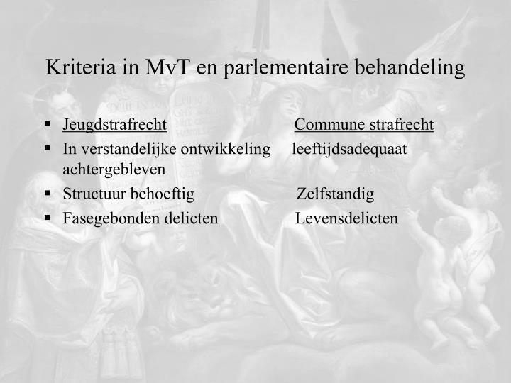 Kriteria in MvT en parlementaire behandeling