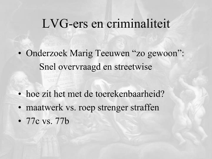 LVG-ers en criminaliteit