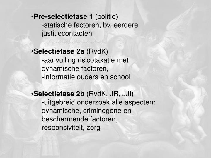 Pre-selectiefase