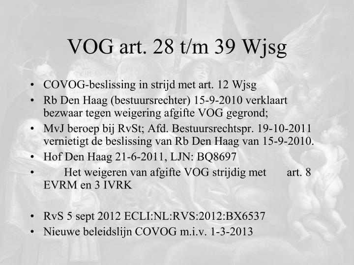 VOG art. 28 t/m 39 Wjsg