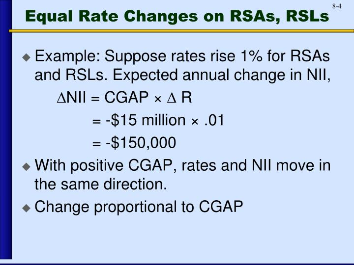 Equal Rate Changes on RSAs, RSLs