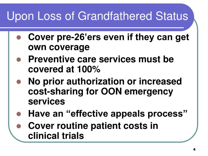Upon Loss of Grandfathered Status