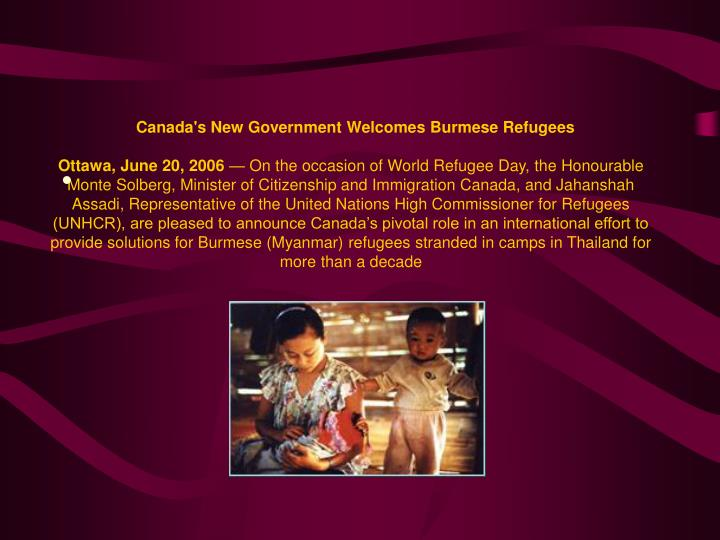 Canada's New Government Welcomes Burmese Refugees