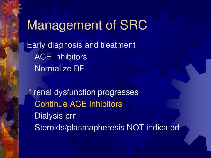 Management of SRC