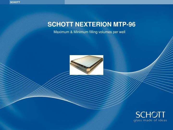 SCHOTT NEXTERION MTP-96