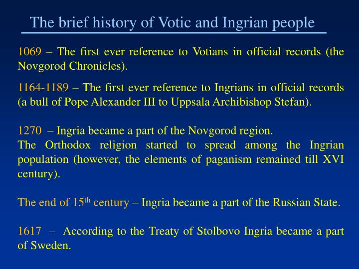 The brief history of Votic and Ingrian people