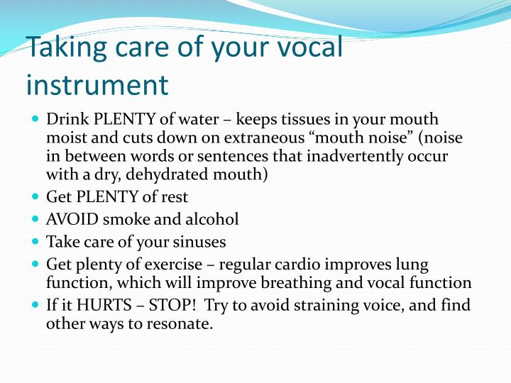 Taking care of your vocal instrument