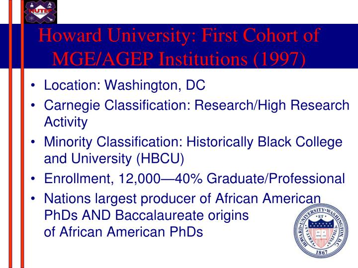 Howard University: First Cohort of MGE/AGEP Institutions (1997)