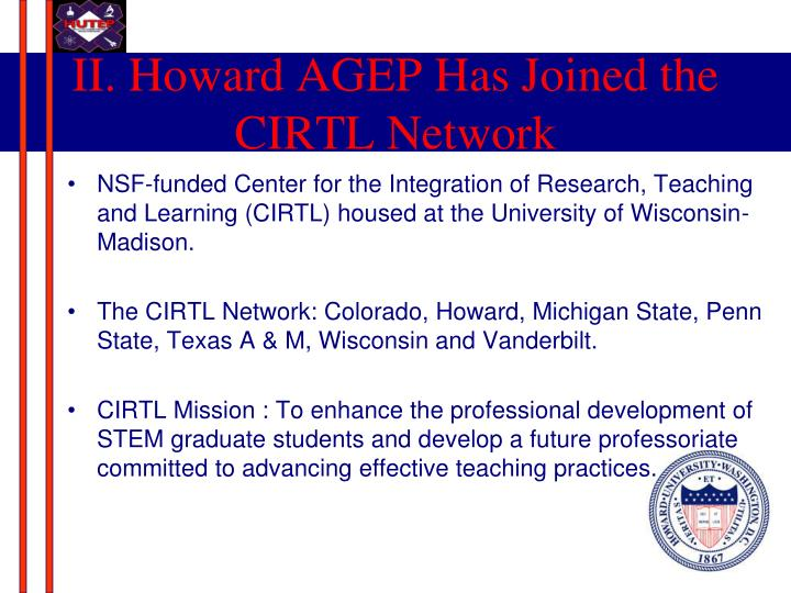 II. Howard AGEP Has Joined the CIRTL Network
