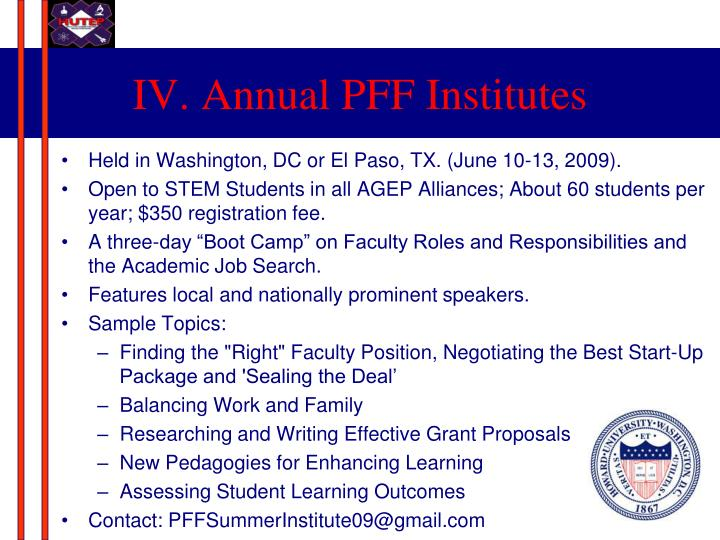 IV. Annual PFF Institutes