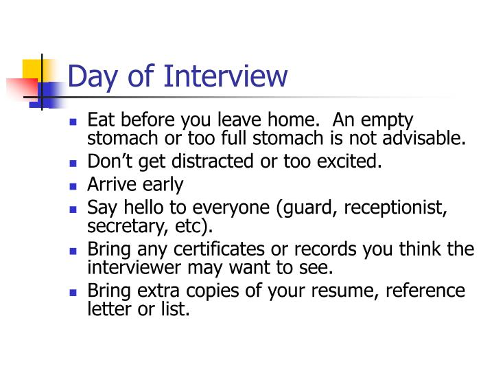 Day of Interview