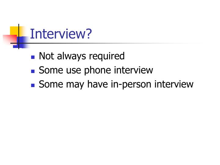 Interview?