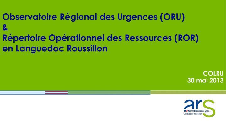 Observatoire Régional des Urgences (ORU)