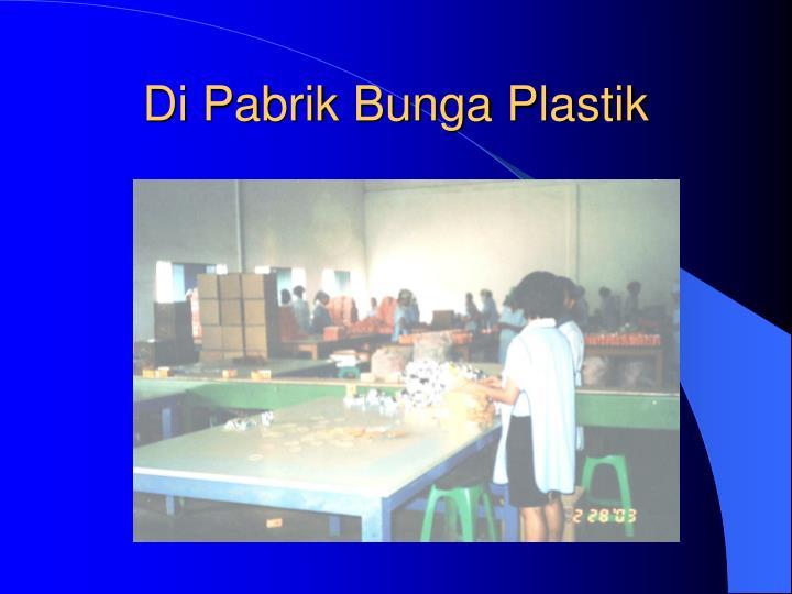 Di Pabrik Bunga Plastik